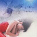 Deep Blue/松居慶子