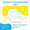 Pathway to Communication Vol.1~for Therapists & Clients~/CD/RCP-1001