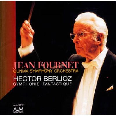 ベルリオーズ:幻想交響曲 フルネ