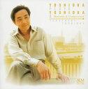 YOSHIOKA PLAYS YOSHIOKA II/吉岡孝悦(作曲、マリンバ)