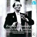 ムラヴィンスキーコンプリートライヴ 1949 Feb.6/CD/DLCA-7015
