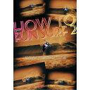 HOW TO FUNSURF2 ハウトゥーファンサーフ2 技を入れたライディング編/サーフィンDVD ショートボード 小型  コンビニ