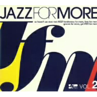 JAZZ FOR MORE VOL.2/CD/RCIP-0100