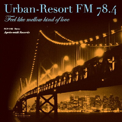 アーバン-リゾート FM 78.4/CD/RCIP-0192