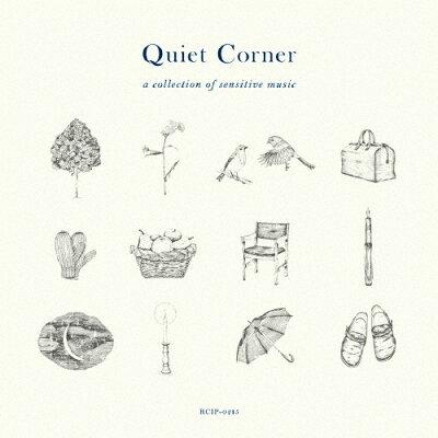 クワイエット・コーナー・ア・コレクション・オブ・センシティヴ・ミュージック/CD/RCIP-0215