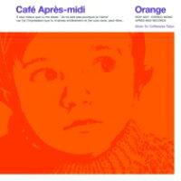 Cafe Apres-midi Orange Lh