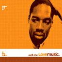 Just One / Lovemusic