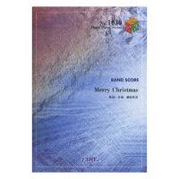 楽譜 Merry Christmas BUMP OF CHICKEN バンド・ピース 1030