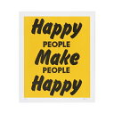 A TWO PIPE PROBLEM LETTERPRESS タイポグラフィポスター HAPPY PEOPLE MAKE PEOPL YELLOW 1441007