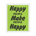 A TWO PIPE PROBLEM LETTERPRESS タイポグラフィポスター HAPPY PEOPLE MAKE PEOPL GREEN 1441008