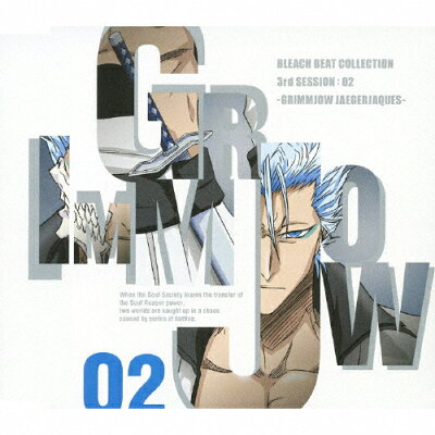 BLEACH BEAT COLLECTION 3rd SESSION:02 GRIMMJOW JAEGERJAQUES/CDシングル(12cm)/SVWC-7468