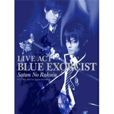 LIVE ACT 青の祓魔師 ~魔神の落胤~/Blu-ray Disc/ANSX-3705
