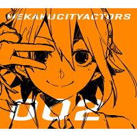 メカクシティアクターズ 2「如月アテンション」(完全生産限定版)/DVD/ANZB-11223