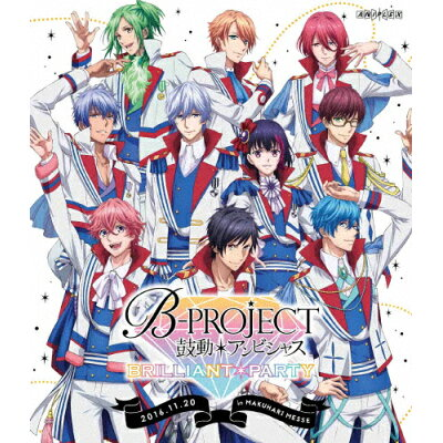 B-PROJECT~鼓動*アンビシャス~ BRILLIANT*PARTY/Blu-ray Disc/ANSX-10054