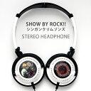 SHOW BY ROCK!! ステレオヘッドホン シンガンクリムゾンズ SBR-08A グルマンディーズ