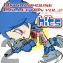 ヒッツ・プレゼンツ UK ハードハウス・コレクション VOL.2 ミックスド・バイ YATSU TOMOHIKO/CD/XXC-1039