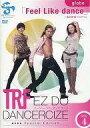 TRF EZ DO DANCERCIZE avex Special Edition globeFeel Like dance脂肪燃焼プログ