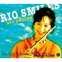 城戸夕果 / Rio Smiles