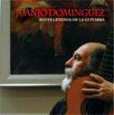 Juanjo Dominguez ファンフォドミンゲス / 新しいギター伝説 Nuevaleyenda De La Guitarra