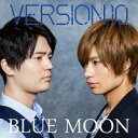 VERSION.10 1st mini album『BLUE MOON』/CD/ASCD-7002
