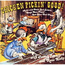 チキン・ピッキン・グッド!/CD/VSCD-141