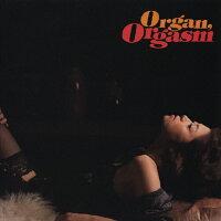 オルガン・オルガズム/CD/VSCD-3399