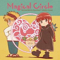 TVアニメ『魔法陣グルグル』2クール目ED主題歌「Magical Circle」/CDシングル(12cm)/LACM-14679