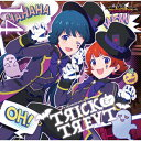 THE IDOLM@STER MILLION THE@TER WAVE 14 TRICK&TREAT/CDシングル(12cm)/LACM-14904