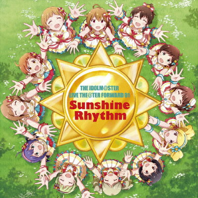 THE IDOLM@STER LIVE THE@TER FORWARD 01 Sunshine Rhythm/CD/LACA-15611