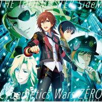 THE IDOLM@STER SideM「Cybernetics Wars ZERO ~願いを宿す機械の子~」/CD/LACA-15661