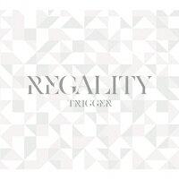 アプリゲーム『アイドリッシュセブン』TRIGGER 1st フルアルバム「REGALITY」【初回限定盤】/CD/LACA-35657