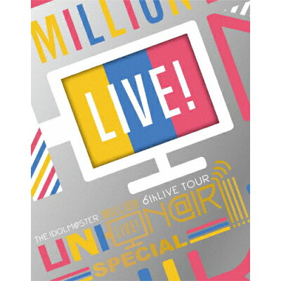 THE IDOLM@STER MILLION LIVE! 6thLIVE TOUR UNI-ON@IR!!!! LIVE Blu-ray SPECIAL COMPLETE THE@TER(完全生産限定/Blu-ray Disc/LABX-38418