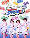 """Sphere live tour 2017""""We are SPHERE!!!!!""""LIVE BD/Blu-ray Disc/LASX-8037"""