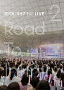 アイドリッシュセブン 1st LIVE「Road To Infinity」DVD Day2/DVD/LABM-7273