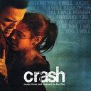 クラッシュ ミュージック・フロム・アンド・インスパイアド・バイ・ザ・フィルム/CD/OWCC-2008