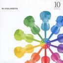 10人のヴァイオリニスト/CD/OWCP-2007