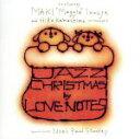 CD/LOVE NOTES/ジャズ・クリスマス by ラブ・ノーツ/TEMC-2306