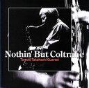 Nothin' But Coltrane/CD/MHACD-2618