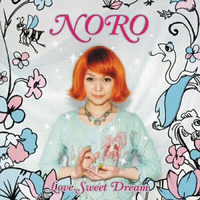 LOVE SWEET DREAM/CD/DDCZ-1549