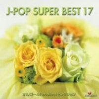 オルゴールRecollectセレクション オルゴール J-POP SUPER BEST 17/