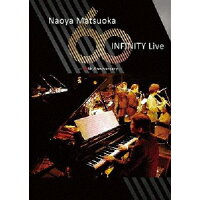 松岡直也 INFINITY ライブ ~音楽活動60周年記念~/DVD/DDBB-8004