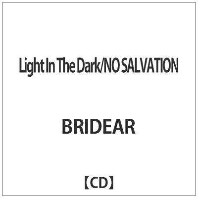 Light In The Dark/NO SALVATION/CDシングル(12cm)/DQC-1374