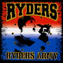 RYDERS ARMY/