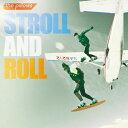 STROLL AND ROLL(初回限定生産盤)/CD/QECD-90001