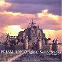PRISM ARK Original Sountracks/ソフト