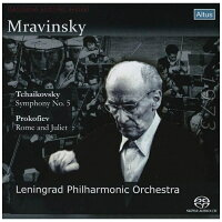 Tchaikovsky チャイコフスキー / チャイコフスキー:交響曲第5番、プロコフィエフ: ロメオとジュリエット より ムラヴィンスキー&レニングラード・フィル 1982 シングルレイヤー 輸入盤
