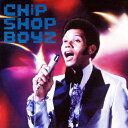 CHiP SHOP BOYZ/CD/PUCX-1983