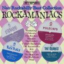 ロカマニアックス ネオ・ロカビリー・ベスト・コレクション/CD/PUCY-3002