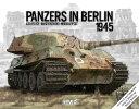 ベルリン戦1945ドイツ装甲車両 書籍 パンツァーレックス