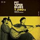PIT VIPER BLUES/CD/PECF-1165
